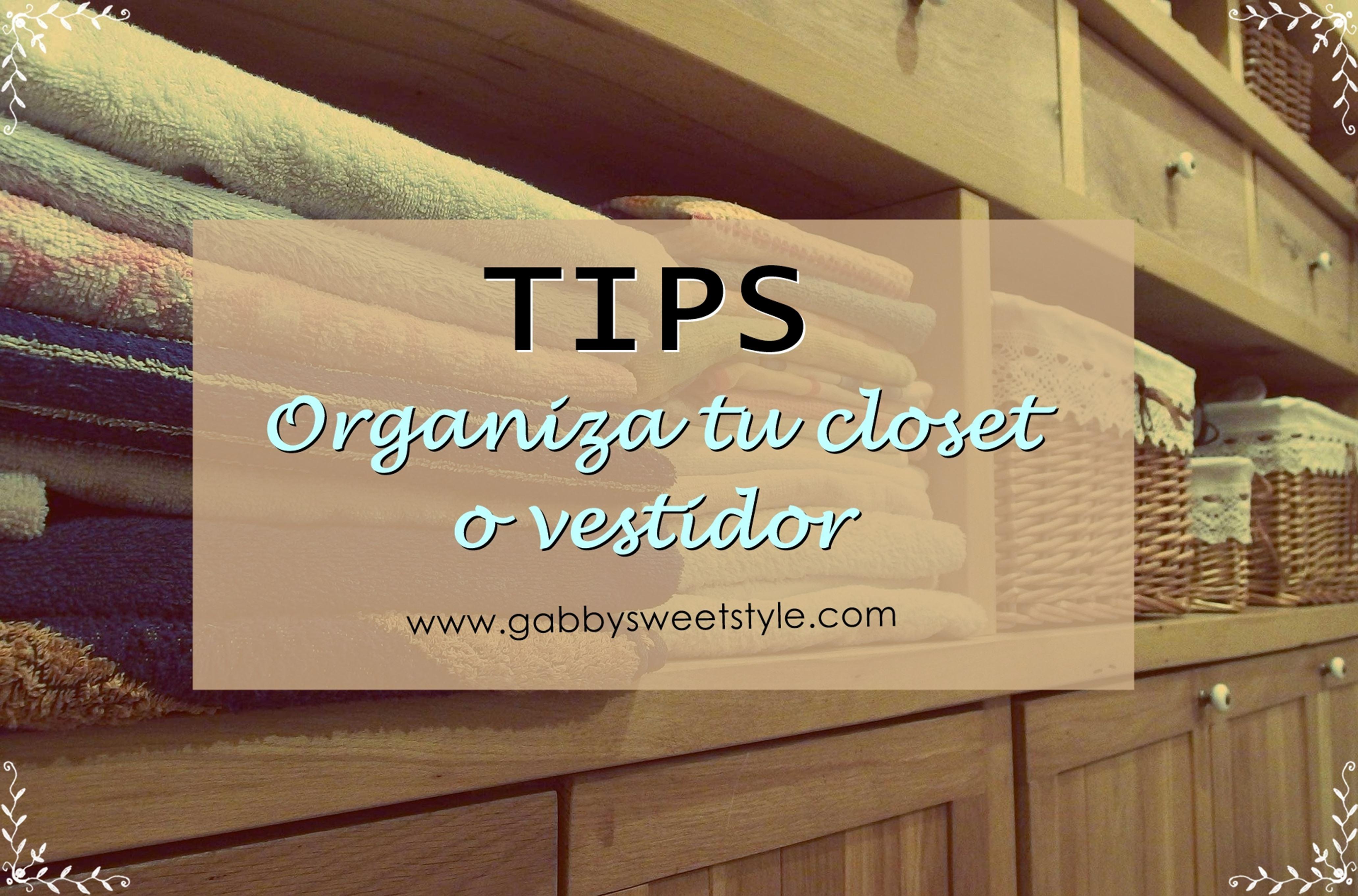 Organiza tu closet o vestidor