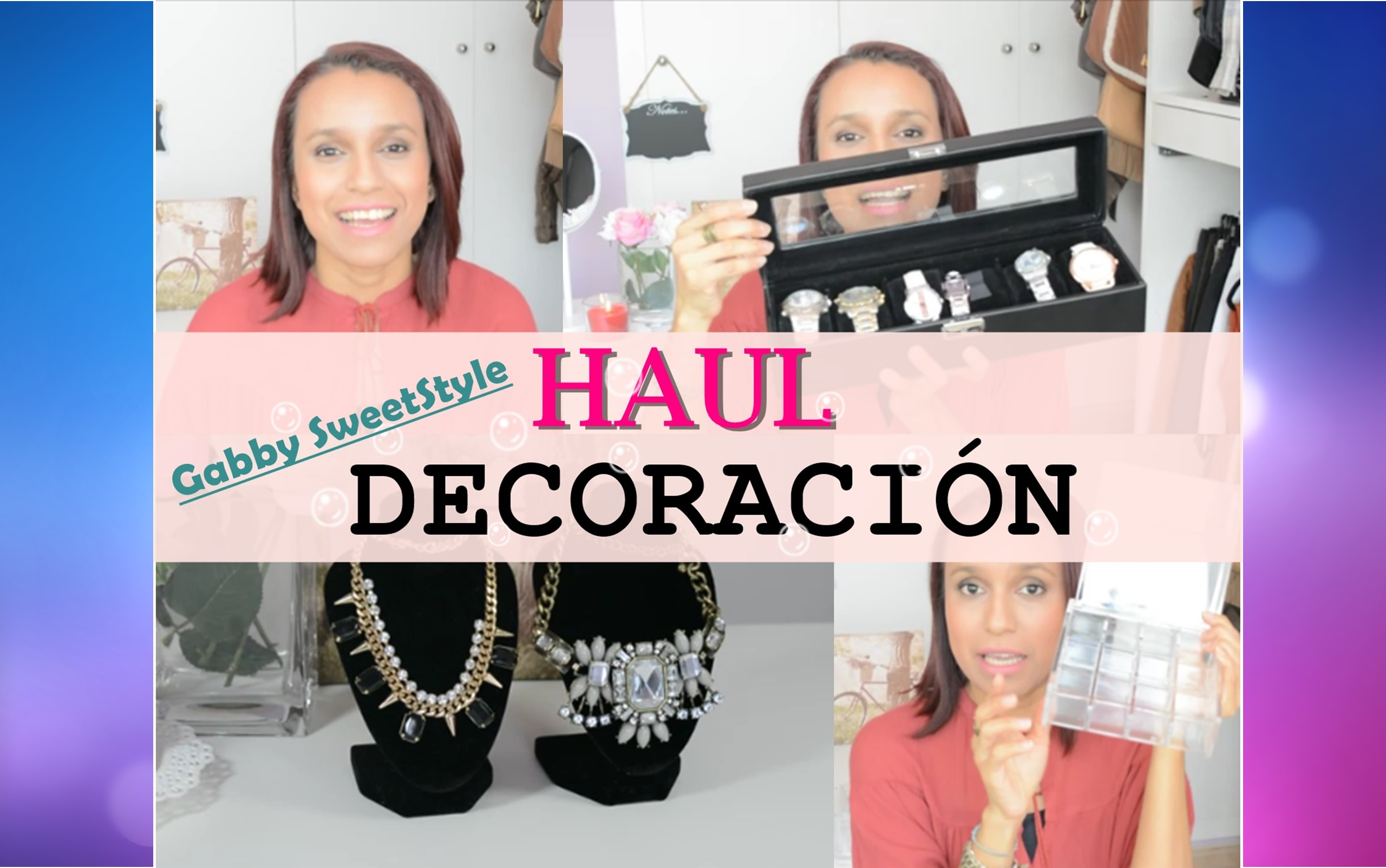 HAUL Decoración (Vídeo)