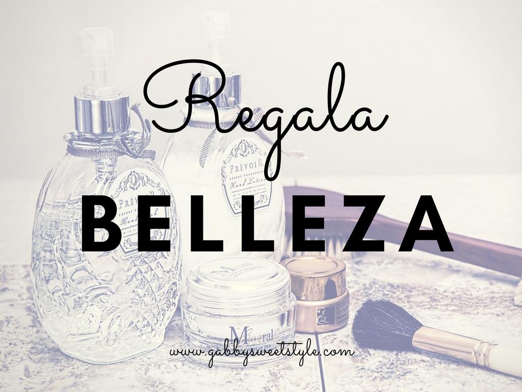 ¿Y si regalas Belleza?