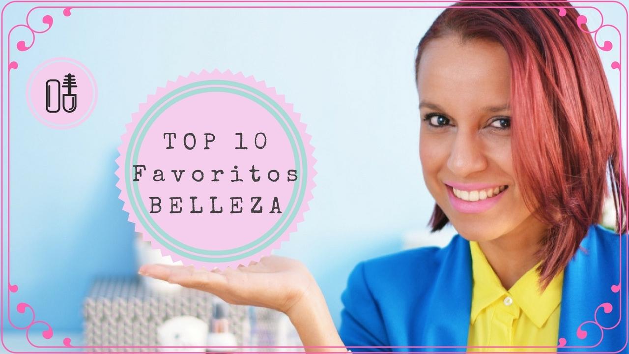 Top 10 favoriots de belleza