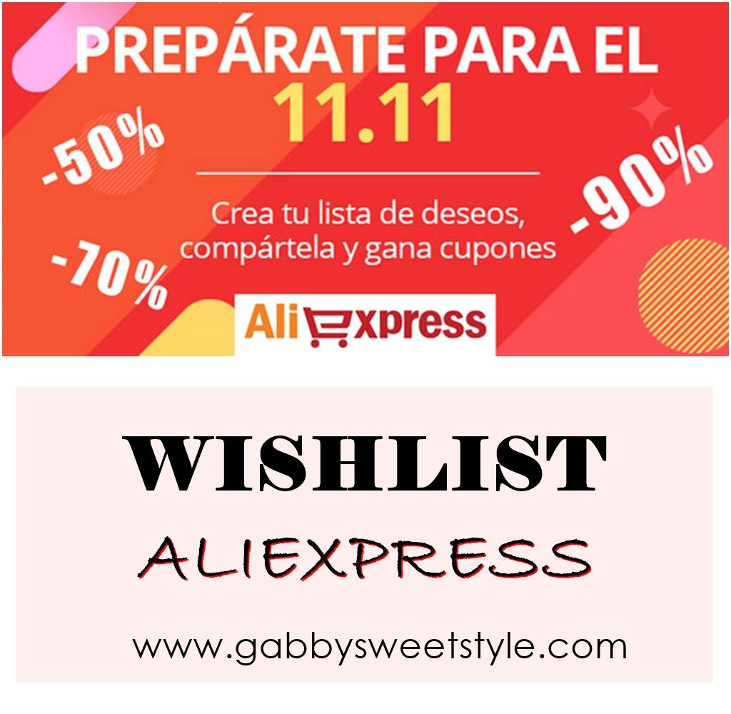 WISHLIST DE ALIEXPRESS 11.11
